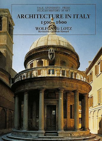 Architecture in Italy, 1500-1600  2nd 1995 9780300064698 Front Cover