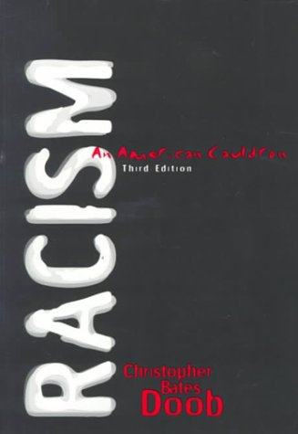 Racism An American Cauldron 3rd 1999 (Revised) 9780321023698 Front Cover