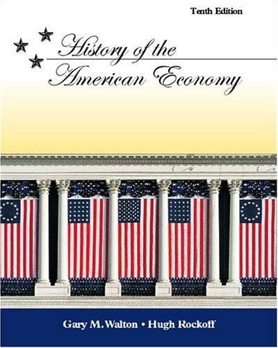 History of the American Economy  10th 2005 (Revised) edition cover