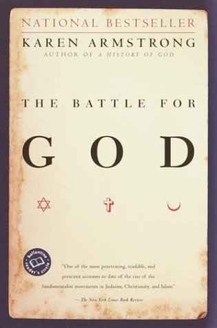 Battle for God A History of Fundamentalism  2001 edition cover