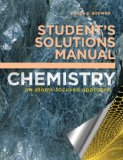 Student's Solutions Manual For Chemistry: an Atoms-Focused Approach N/A edition cover