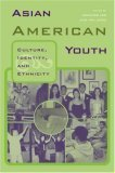 Asian American Youth Culture, Identity and Ethnicity  2004 edition cover