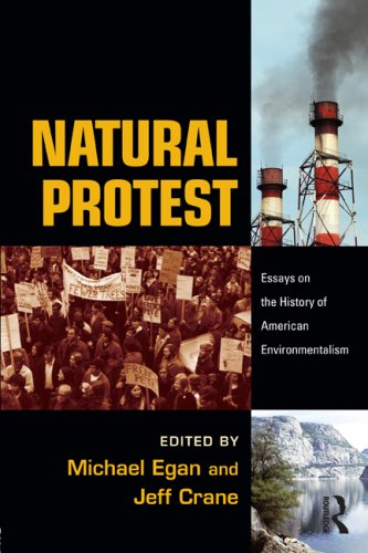 Natural Protest Essays on the History of American Environmentalism  2008 edition cover