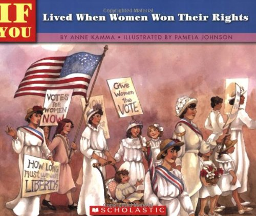 If You Lived When Women Won Their Rights  N/A edition cover