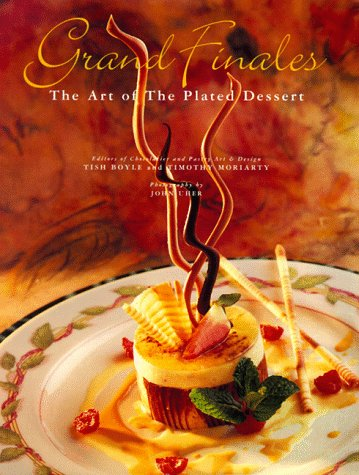 Grand Finales The Art of the Plated Dessert  1996 edition cover