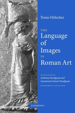 Language of Images in Roman Art   2003 9780521665698 Front Cover