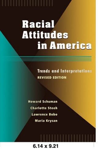 Racial Attitudes in America Trends and Interpretations 2nd 1998 (Revised) edition cover