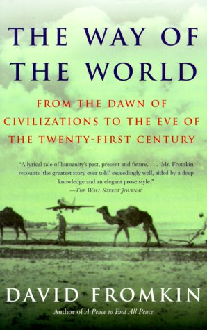Way of the World From the Dawn of Civilizations to the Eve of the Twenty-First Century N/A edition cover