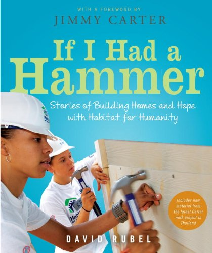 If I Had a Hammer Stories of Building Homes and Hope with Habitat for Humanity N/A edition cover