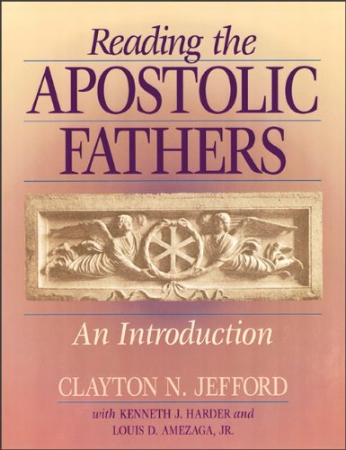 Reading the Apostolic Fathers An Introduction N/A edition cover