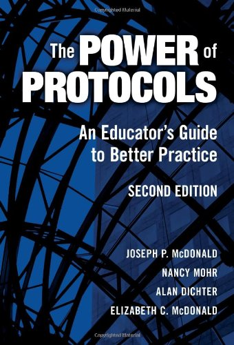 Power of Protocols An Educator's Guide to Better Practice 2nd 2007 (Revised) edition cover