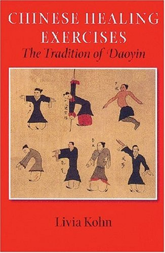 Chinese Healing Exercises The Tradition of Daoyin  2008 edition cover