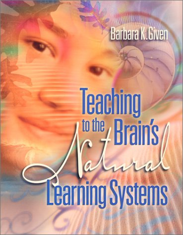 Teaching to the Brain's Natural Learning Systems   2002 edition cover