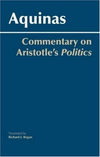 Commentary on Aristotle's Politics   2007 9780872208698 Front Cover