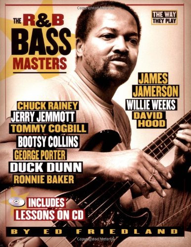 R and B Bass Masters The Way They Play  2005 9780879308698 Front Cover