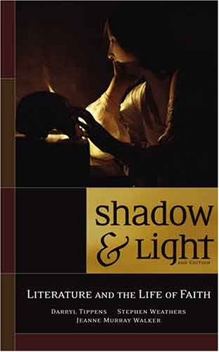 Shadow and Light : Literature and the Life of Faith 2nd 2005 (Expanded) edition cover