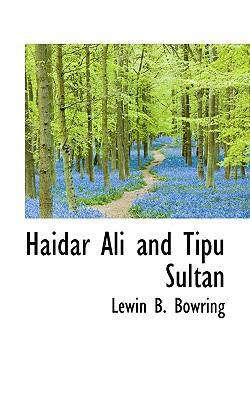 Haidar Ali and Tipu Sultan  N/A 9781116569698 Front Cover