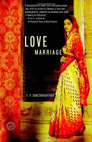 Love Marriage A Novel  2008 9781400066698 Front Cover