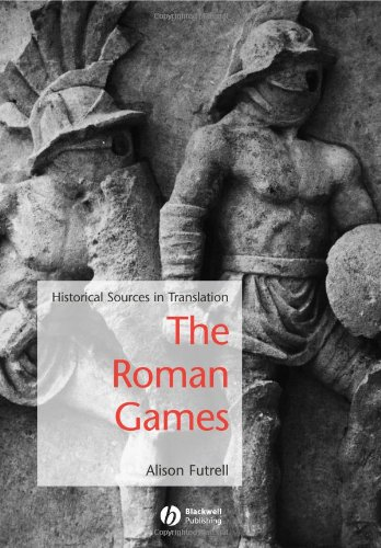 Roman Games Historical Sources in Translation  2006 (Revised) edition cover