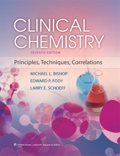 Clinical Chemistry Principles, Techniques, and Correlations 7th 2013 (Revised) edition cover