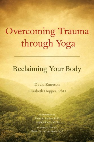 Overcoming Trauma Through Yoga Reclaiming Your Body  2010 9781556439698 Front Cover