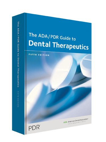 ADA/PDR Guide to Dental Therapeutics  5th 2009 edition cover