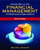 Introduction to the Financial Management of Healthcare Organizations, Sixth Edition  6th 2015 edition cover