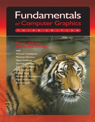 Fundamentals of Computer Graphics  3rd 2009 (Revised) edition cover
