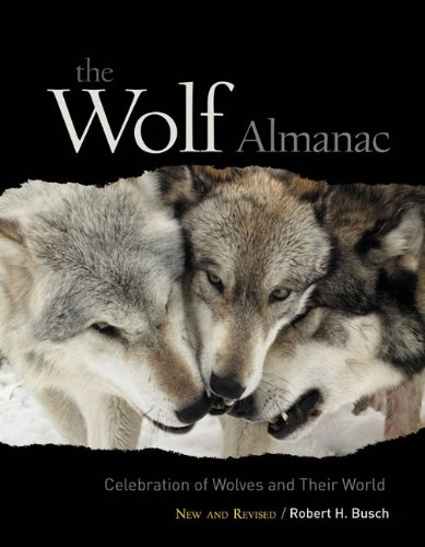 Wolf Almanac Celebration of Wolves and Their World  2009 (Revised) edition cover