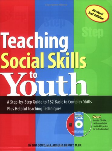 Teaching Social Skills to Youth A Step-by-Step Guide to 182 Basic to Complex Skills Plus Helpful Teaching Techniques 2nd 2005 edition cover