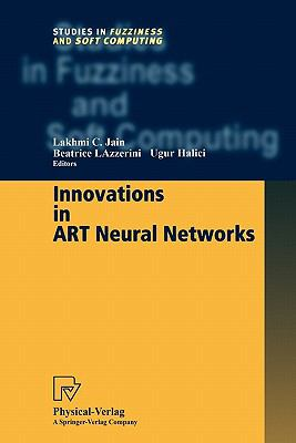 Innovations in ART Neural Networks   2000 9783790824698 Front Cover