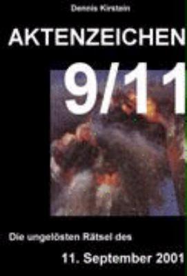 Aktenzeichen 9/11: Die ungelösten Rätsel des 11.September 2001 N/A edition cover