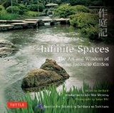 Infinite Spaces The Art and Wisdom of the Japanese Garden  2013 edition cover