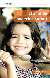 El arte de hacerlos comer:  2008 edition cover