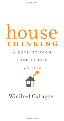 House Thinking A Room-by-Room Look at How We Live  2006 edition cover