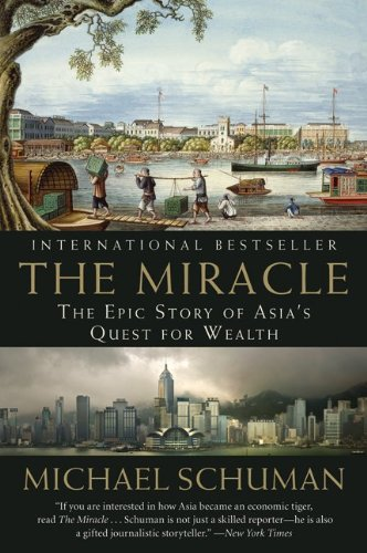Miracle The Epic Story of Asia's Quest for Wealth  2010 edition cover
