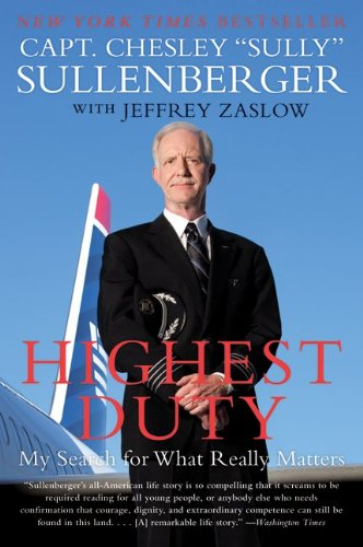 Highest Duty My Search for What Really Matters  2010 9780061924699 Front Cover