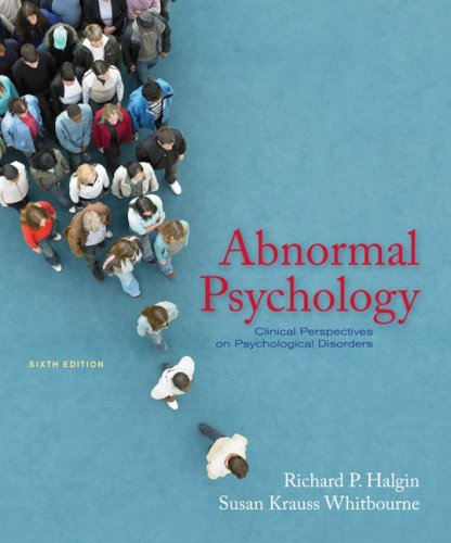 Abnormal Psychology Clinical Perspectives on Psychological Disorders 6th 2010 edition cover