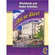 Asi se dice Level 1 Workbook and Audio Activities: 1st 2009 9780078883699 Front Cover
