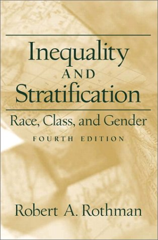 Inequality and Stratification Race, Class, and Gender 4th 2002 edition cover