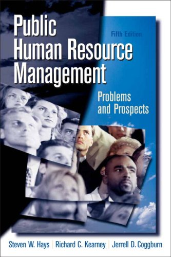 Public Human Resource Management Problems and Prospects 5th 2009 (Revised) edition cover