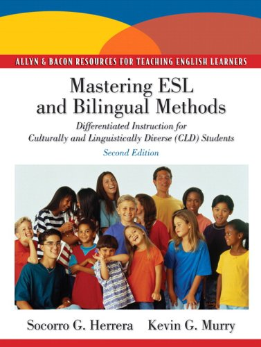Mastering ESL and Bilingual Methods Differentiated Instruction for Culturally and Linguistically Diverse (CLD) Students 2nd 2011 edition cover