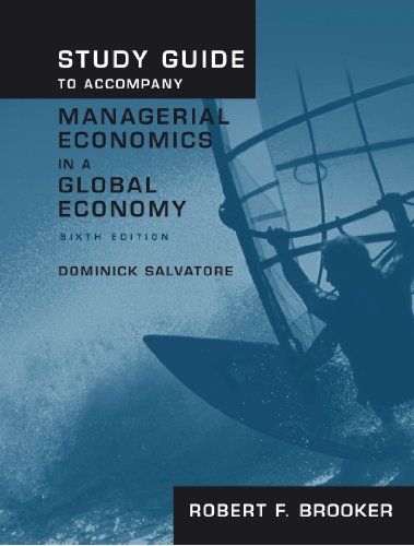 Study Guide to Accompany Managerial Economics in a Global Economy  6th 2007 9780195319699 Front Cover