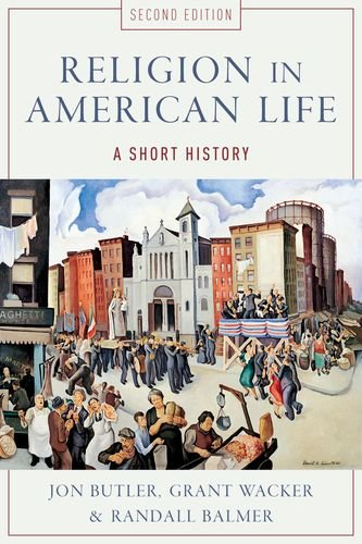 Religion in American Life A Short History 2nd 2011 edition cover