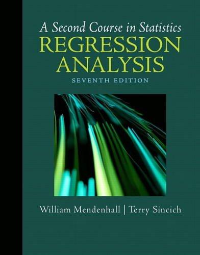 Second Course in Statistics Regression Analysis 7th 2012 (Revised) edition cover