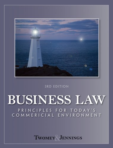Business Law Principles for Today's Commerical Environment 3rd 2011 edition cover