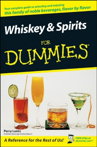 Whiskey and Spirits for Dummies  4th 2008 edition cover