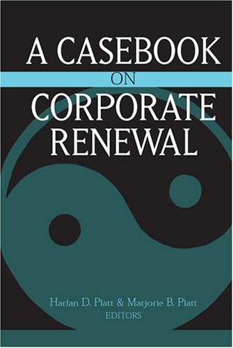 Casebook on Corporate Renewal   2004 9780472113699 Front Cover