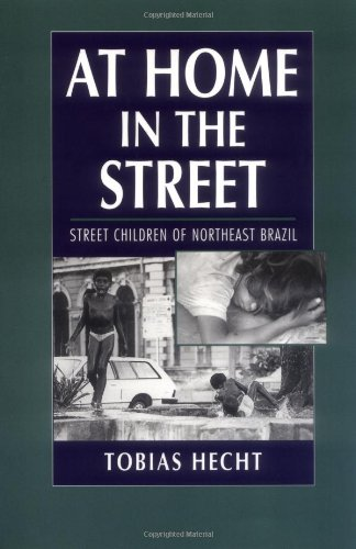 At Home in the Street Street Children of Northeast Brazil  1998 edition cover