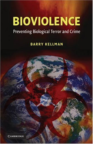 Bioviolence Preventing Biological Terror and Crime  2007 edition cover